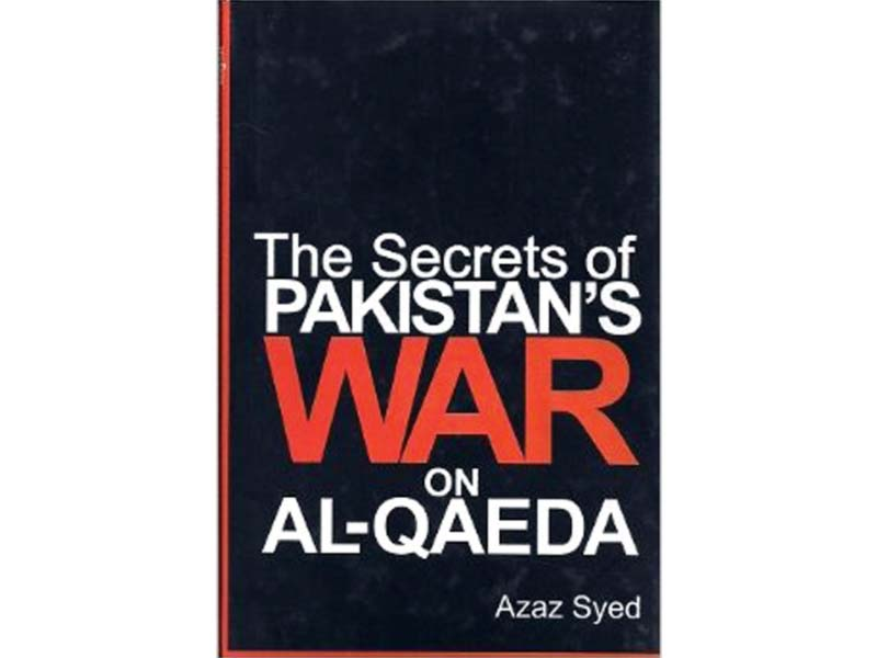 azaz syed s book is first original work produced by a journalist in pakistan after bin laden s death