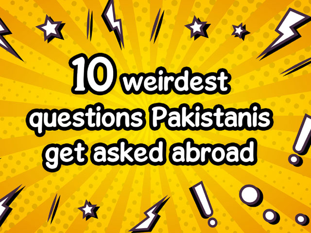 10 most bizarre questions pakistanis get asked abroad