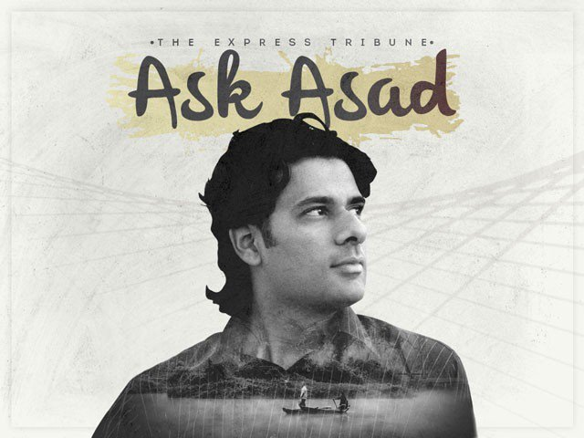 ask asad should i leave pakistan to escape terrorism or stay with my parents