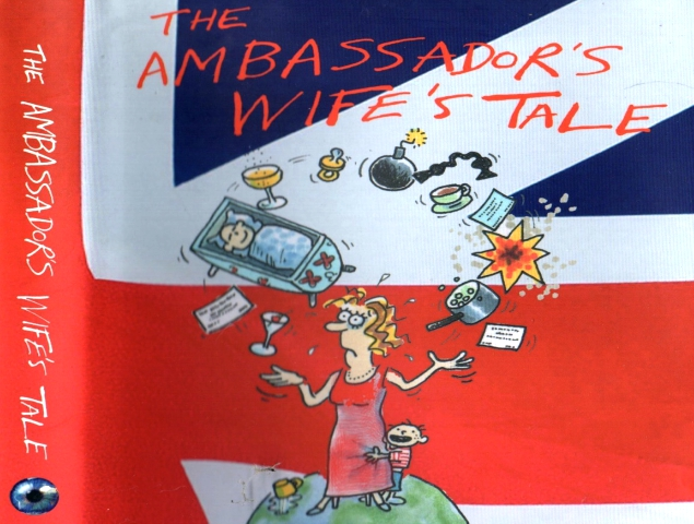 the ambassador s wife s tale by julia miles is an intriguing read to say the least