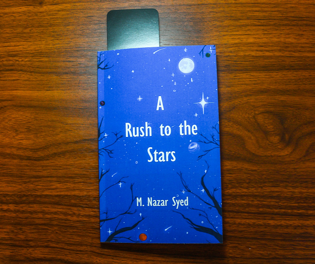 poetry and prose a rush to the stars by m nazar syed