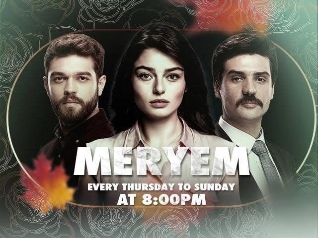 ترک ڈرامہ 'مریم ' پاکستان میں نشر کیا جائے گا
